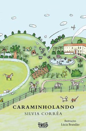 45ccd0b553 Calaméo - Caraminholando Livro Do Aluno