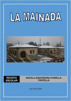 Revista Escolar La Mainada 17 18 Definitiva