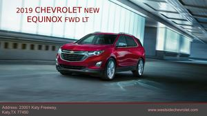 New 2019 Chevrolet Equinox FWD LT – Westside Chevrolet
