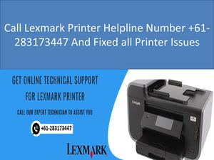 Call Lexmark Printer Helpline Number +61-283173447 And Fixed all Printer Issues