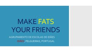 Make Fats Your Friends Portugal Foodopedia