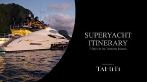 Superyacht Itinerary Tuamotu Islands