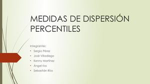 Medidas De Dispersión Percentiles Copia