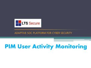LTS Secure offer PIM user activity monitoring