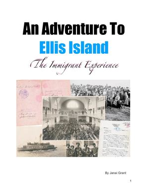 An Adventure to Ellis Island : The Immigrant Experience