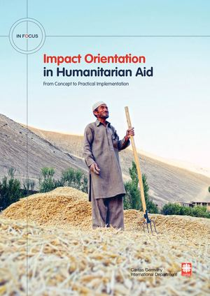 Impact Orientation in Humanitarian Aid