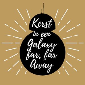 Kerst In Een Galaxy Far, Far Away