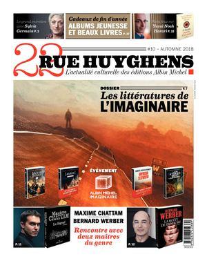22 rue Huyghens #10, l'actualité culturelle des éditions Albin Michel