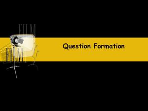 Question Formation