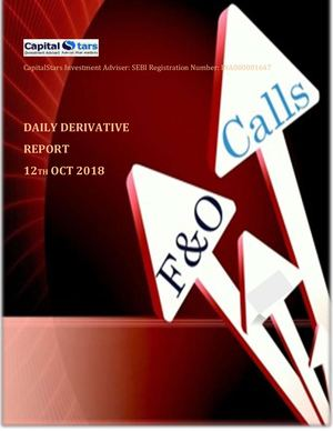 Derivatives Report 12 Oct 2018