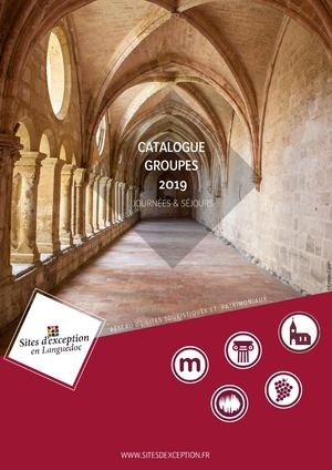 Catalogue Groupes 2019 - Sites d'exception Languedoc