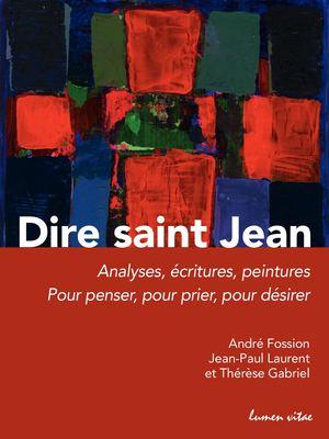 Calameo Dire Saint Jean Analyses Ecritures Peintures Pour Penser Pour Prier Pour Desirer