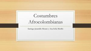 Costumbres Afrocolombianas