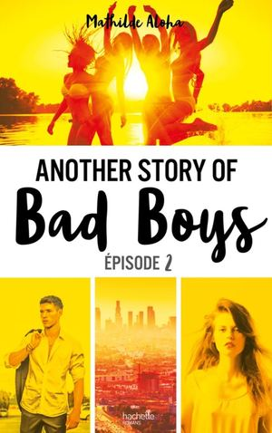 Another Story Bad Boys - Tome 2 - Extrait