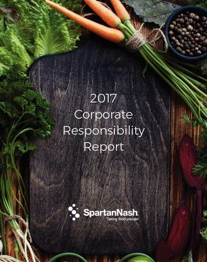 2017 SpartanNash Corporate Responsibility Report