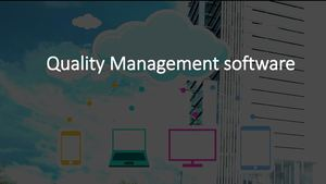 Quality Management Software Systems