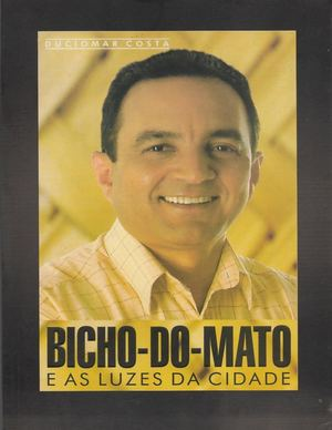 Bicho Do Mato Duciomar Costa