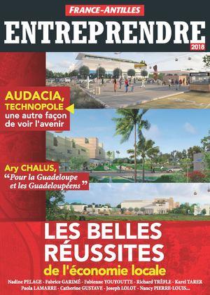 Magazine France-Antilles Guadeloupe - Entreprendre 2018