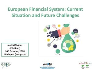 Conference European Financial System Current Situation And Future Challenges