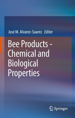 Calaméo - Bee Products Chemical And Biological Properties 2017