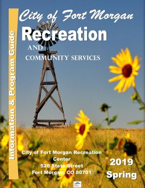2019 City of Fort Morgan Recreation Spring Brochure