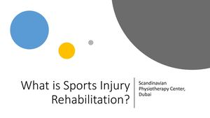 What Is Sports Injury Rehabilitation