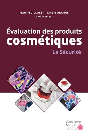 evaluation des produits cosmetiques la securite coordonnateurs feuilloley marc orange nicole pages