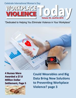 Workplace Violence Today - Volume 35, January-February 2019