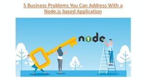 5 Business Problems You Can Address With A Node
