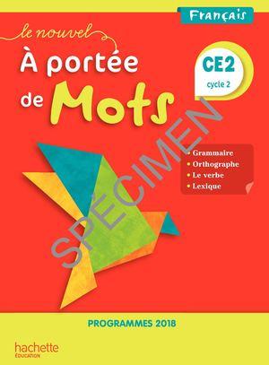 Calameo Le Nouvel A Portee De Mots Ce2 Edition 2019