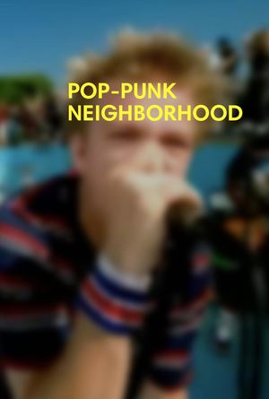 POP-PUNK NEIGHBORHOOD