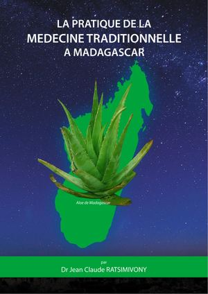La Pratique De La Medecine Traditionnelle A Madagascar