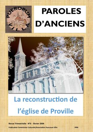 Paroles d'Anciens n°6.Reconstruction de l'église de Proville