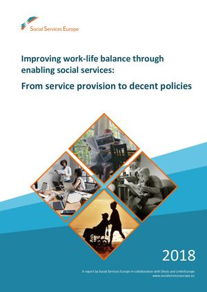 Improving work-life balance through enabling social services:  From service provision to decent policies