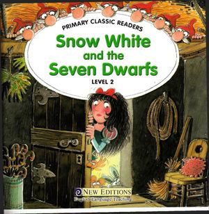Copia De Snow White And The Seven Dwarfs Primary Classic Readers L2 Pdf