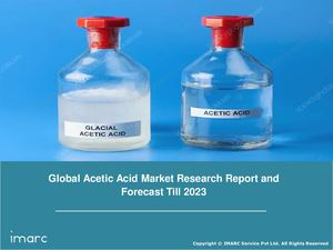 Acetic Acid Market: Global Industry Trends, Growth, Share, Size, Region and Forecast Till 2023