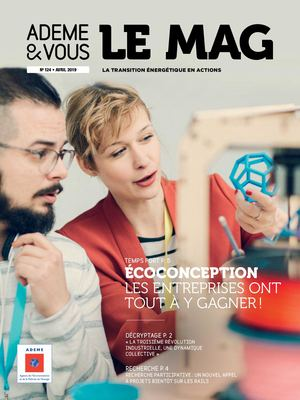 Ademe & vous Le Mag n°124, AVRIL 2019