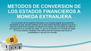 Metodos De Conversion De Los Estados Financieros A