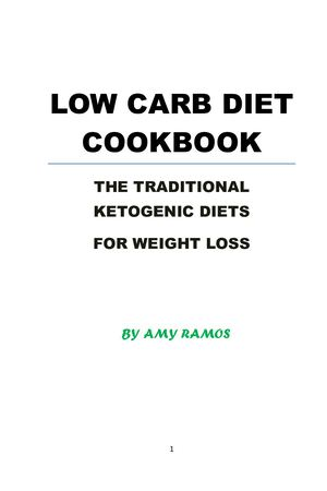 LOW CARB DIET COOKBOOK THE TRADITIONAL KETOGENIC DIETS FOR WEIGHT LOSS