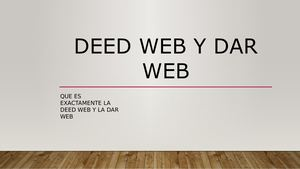 """DEEP Y DARK WEB"