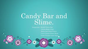 Candy Bar And Slime