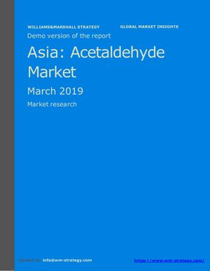 WMStrategy Demo Asia Acetaldehyde Market March 2019