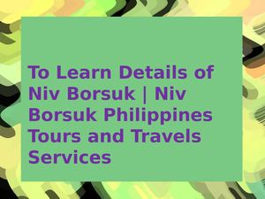 Details of Niv Borsuk | Niv Borsuk Philippines Travel Services