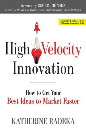 High Velocity Innovation