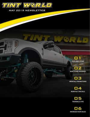 May 2019 Newsletter | Tint World®