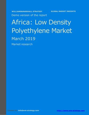 WMStrategy Demo Africa Low Density Polyethylene Market March 2019