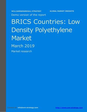 WMStrategy Demo BRICS Countries Low Density Polyethylene Market March 2019