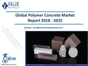 Polymer Concrete Market Size, Industry Research Report 2018-2025 Globally