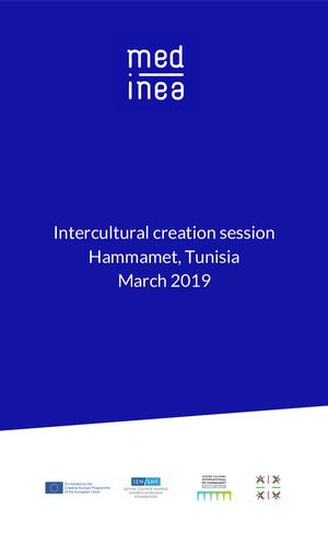 Intercultural creation session - Hammamet, Tunisia - March, 2019