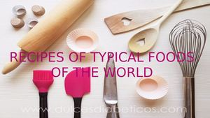 Recipes Of Typical Foods Of The World
